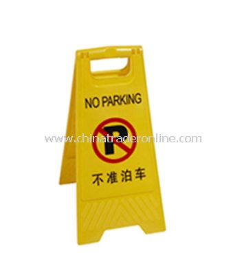 PLASTIC WARNING SIGN